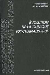 Evolution De La Clinique Psychanalytique - Intérieur - Format classique