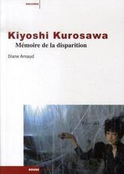 Kyioshi Kurosawa ; mémoire de la disparition - Intérieur - Format classique