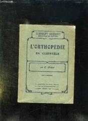 L Orthopedie En Clientele. - Couverture - Format classique