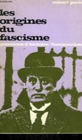 Les Origines Du Fascisme. Collection : Questions D'Histoire N° 2 - Couverture - Format classique