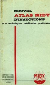 Nouvel Atlas Midy D'Injections Et De Techniques Medicles Pratiques - Couverture - Format classique
