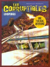 Les corruptibles t.3 ; loopings - Intérieur - Format classique