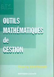 Outils Mathematiques Gestion 1e Ann - Intérieur - Format classique