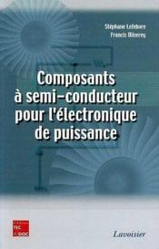 Composants a semiconducteur pour l'electronique de puissance - Couverture - Format classique