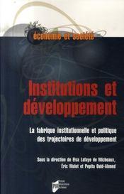 Institutions et développement ; la fabrique institutionnelle et politique des trajectoires de développement - Intérieur - Format classique