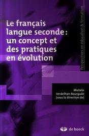Le français langue seconde: un concept et des pratiques en évolution - Intérieur - Format classique