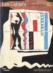 Les cahiers du musee national d'art moderne n.82 ; architecture - Intérieur - Format classique