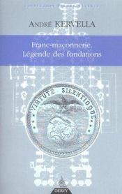 Franc-Maconnerie, Legende Des Fondations - Intérieur - Format classique
