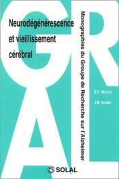 Neurodégénerescence et vieillissement cérébral - Couverture - Format classique