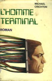 L'Homme Terminal. - Couverture - Format classique