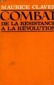 Combat De La Resistance A La Revolution. - Couverture - Format classique