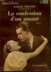 La Confession D'Un Amant. Collection : Select Collection N° 141 - Couverture - Format classique