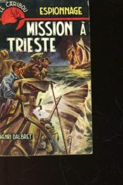 Mission A Trieste - N°67 - Couverture - Format classique