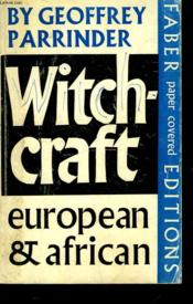 Witchcraft : European And African - Couverture - Format classique