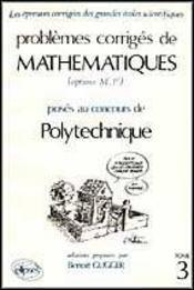 Problemes Corriges De Mathematiques Polytechnique Tome 3 1985-1988 - Intérieur - Format classique