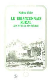 Le briançonnais rural aux XVIII et XIX siècles - Couverture - Format classique