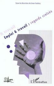 Emploi Et Travail ; Regards Croises - Intérieur - Format classique