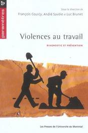 Violences au travail ; diagnostic et prévention - Intérieur - Format classique