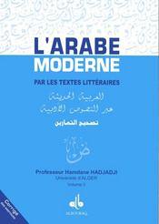 L'arabe moderne par les textes littéraires ; corrigé des exercices t.2 - Intérieur - Format classique