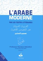 L'arabe moderne par les textes littéraires ; corrigé des exercices t.2 - Couverture - Format classique
