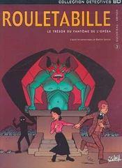 Rouletabille t.3 ; le trésor du fantôme de l'opéra - Intérieur - Format classique