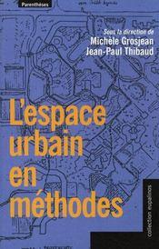 L'espace urbain en méthodes - Intérieur - Format classique