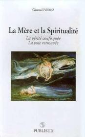 La Mere Et La Spiritualite - Couverture - Format classique