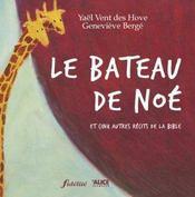Bateau De Noe- Et Cinq Autres Recits De La Bible (Le) - Intérieur - Format classique