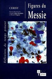 Figures Du Messie ; Reflexions Du Temps Present - Intérieur - Format classique