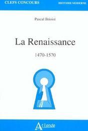 La Renaissance - 1470-1570 - Intérieur - Format classique