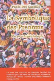 Symbolique Des Prenoms En Psychogenealogie - Couverture - Format classique