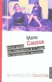 Petit Guide Des Transports A L'Usage Du Trentenaire Amoureux - Intérieur - Format classique