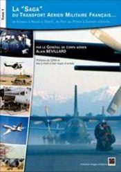 La saga du transport aerien militaire francais... : de kolwezi a mazar-e-sharif, de port-au-prince a - Intérieur - Format classique