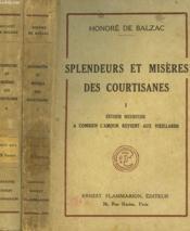 Splendeurs Et Miseres Des Courtisanes. En 2 Tomes. - Couverture - Format classique