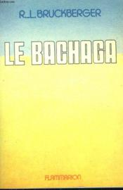 Le Bachaga. - Couverture - Format classique
