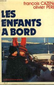 Les Enfants A Bord. - Couverture - Format classique