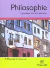 Vente livre :  Philosophie ; terminales STG, STI, STL, SMS  - Marchal A. - Christine Courme-Thubert - Alain Marchal