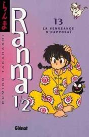 Ranma 1/2 t.13 ; la vengeance d'happosaï - Couverture - Format classique