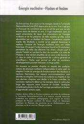 Énergie nucléaire ; fission et fusion ; niveau l3 physique-lmd, universités-écoles d'ingénieurs - 4ème de couverture - Format classique