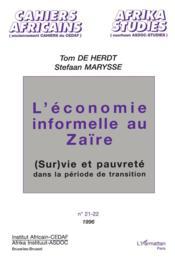 L'économie informelle au Zaïre ; (sur)vie et pauvreté dans la période de transition - Couverture - Format classique