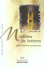 Modeles De Lettres Pour Toutes Occasions - Couverture - Format classique