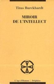 Miroir De L'Intellect - Couverture - Format classique