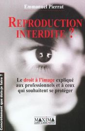 Vente  Reproduction interdite  - Emmanuel Pierrat
