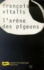 L Arene Des Pigeons - Couverture - Format classique