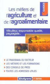 Les metiers de l'agriculture et l'agroalimentaire - Intérieur - Format classique