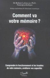 Comment va votre mémoire ? comprendre le fonctionnement et les troubles de votre mémoire, améliorer vos capacités - Intérieur - Format classique