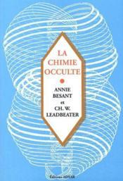 La chimie occulte - Couverture - Format classique