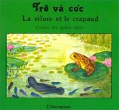 Silure et le crapaud ; tre vacoe ; conte populaire ... - Couverture - Format classique