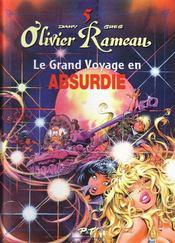 Olivier Rameau t.5 ; le grand voyage en Absurdie - Intérieur - Format classique