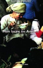 Mon Lycee En Annam - Couverture - Format classique